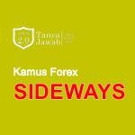 Kamus Forex Sideways TanyaJawabForex